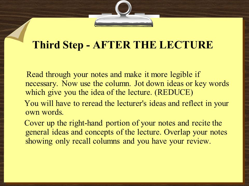 Third Step - AFTER THE LECTURE