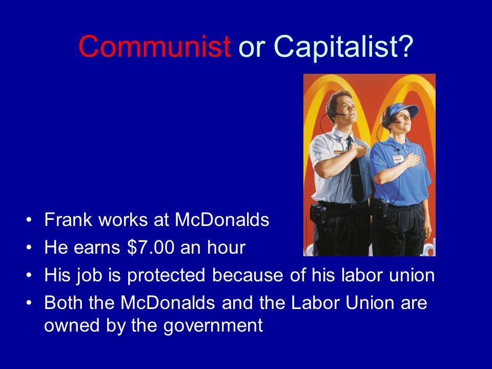 Communist or Capitalist