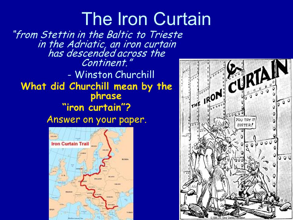 what did churchill mean by an iron curtain 28 images origins of the cold war the united. Black Bedroom Furniture Sets. Home Design Ideas
