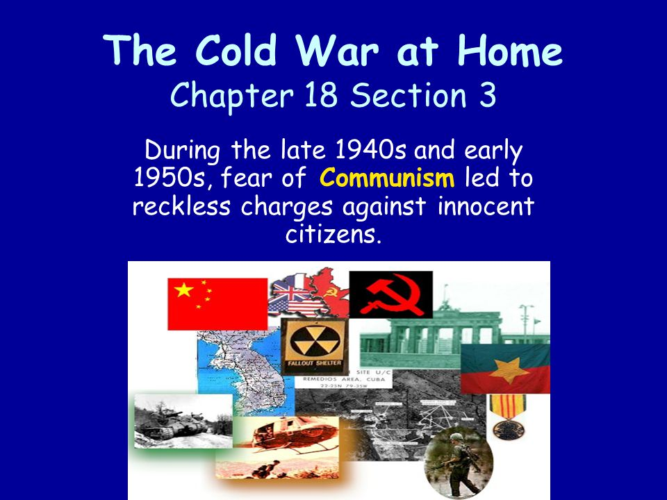 The Cold War at Home Chapter 18 Section 3