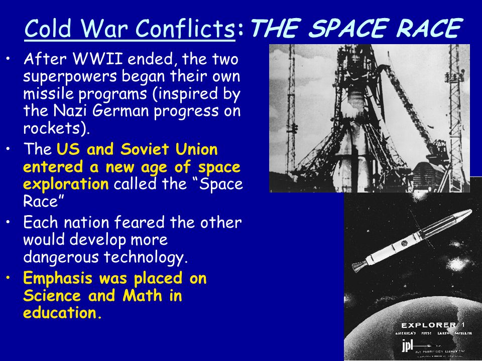 Cold War Conflicts:THE SPACE RACE