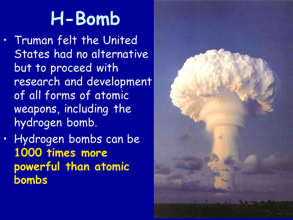 a description of the development in the hydrogen bomb Key issues nuclear weapons history cold war hydrogen bomb comments hans bethe's comments on the history of the h-bomb 1954 the h-bomb.