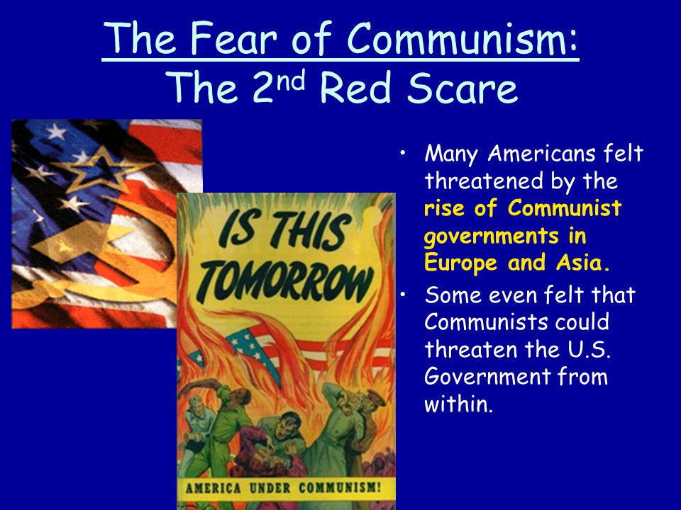 The Fear of Communism: The 2nd Red Scare