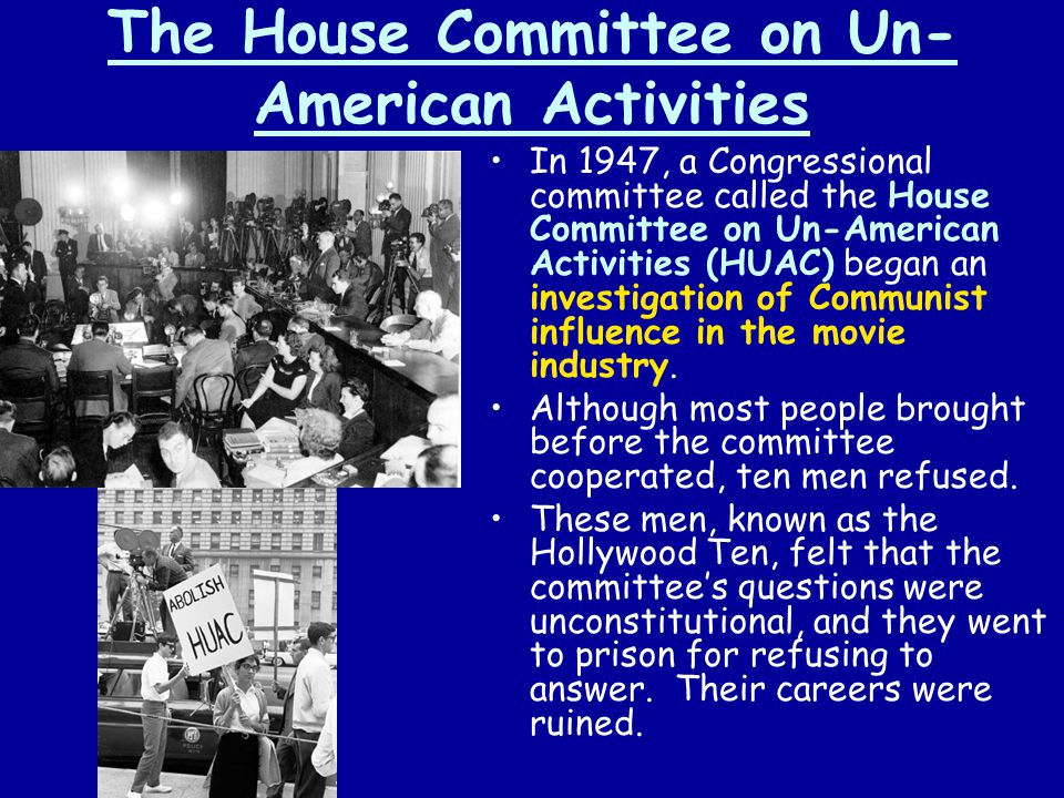 The House Committee on Un-American Activities