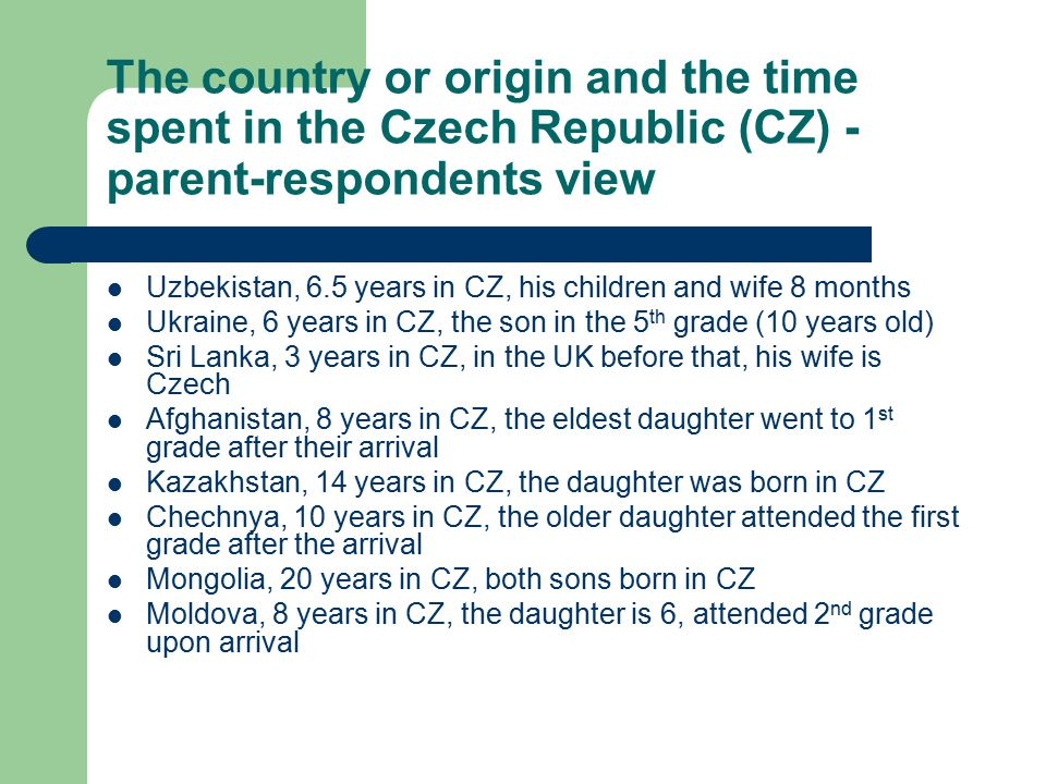 The country or origin and the time spent in the Czech Republic (CZ) - parent-respondents view