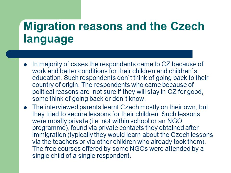 Migration reasons and the Czech language