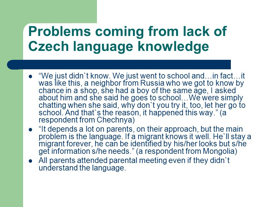Problems coming from lack of Czech language knowledge