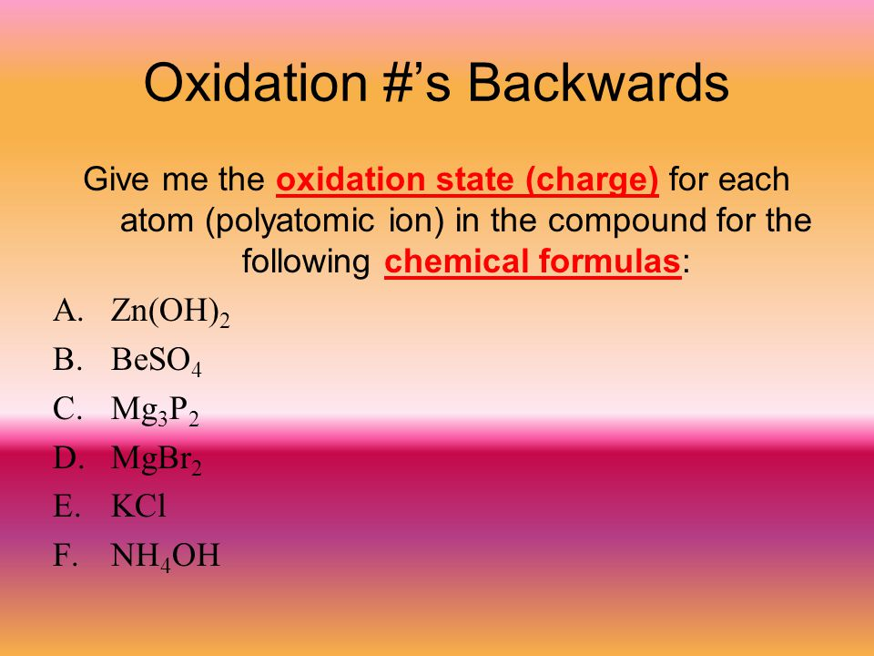Oxidation #'s Backwards