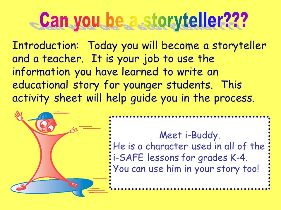 Can you be a storyteller