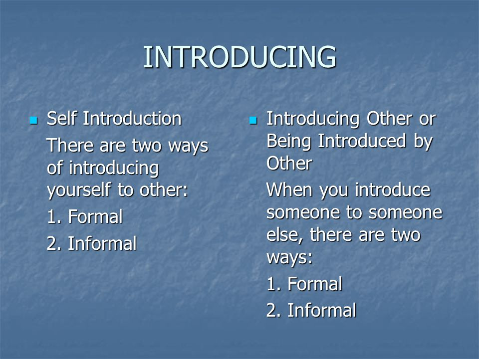 INTRODUCING Self Introduction