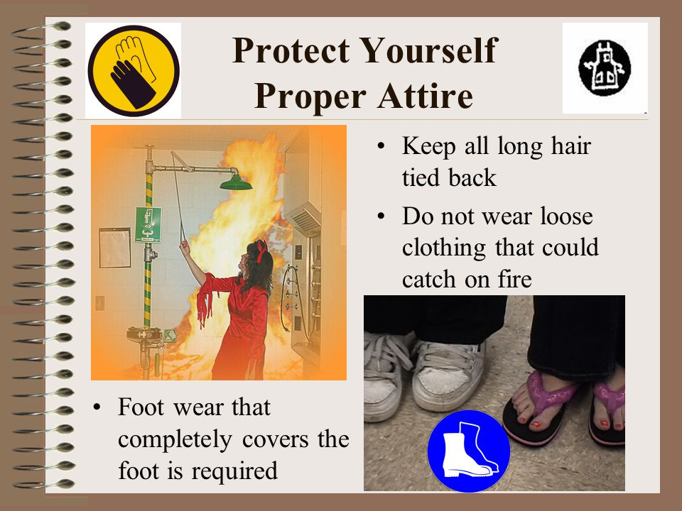 Protect Yourself Proper Attire