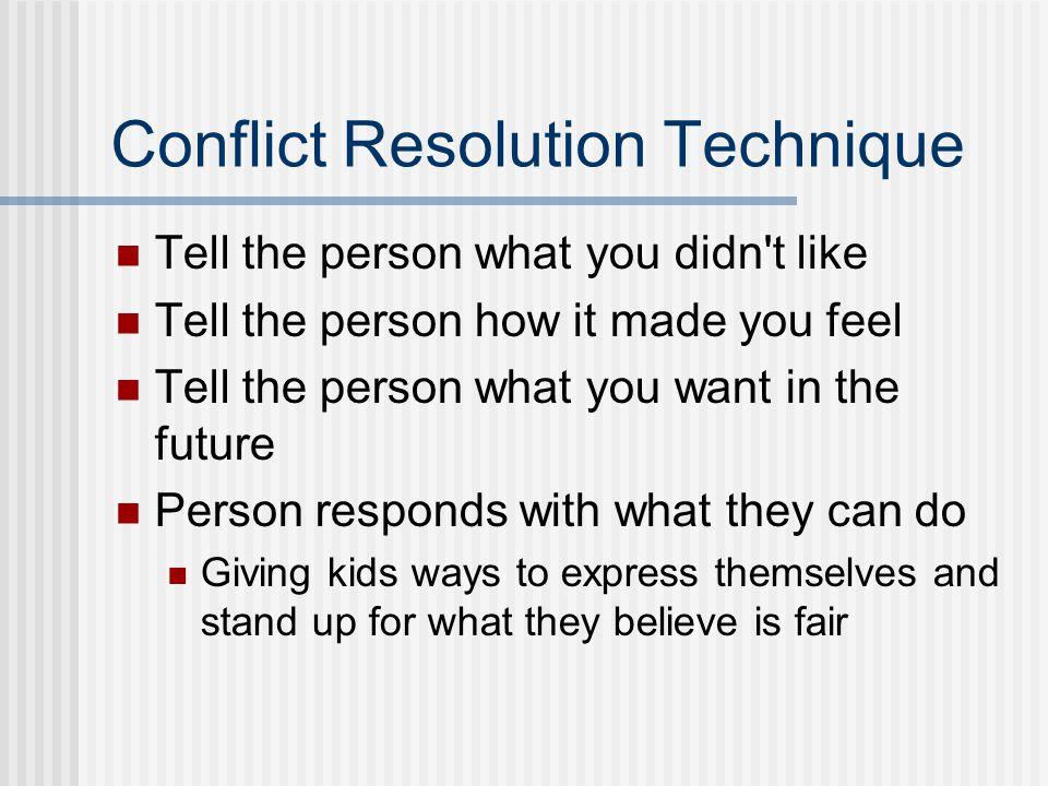 Conflict Resolution Technique
