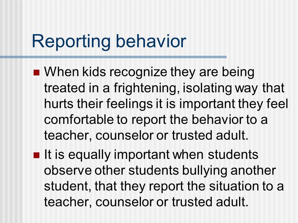 Reporting behavior
