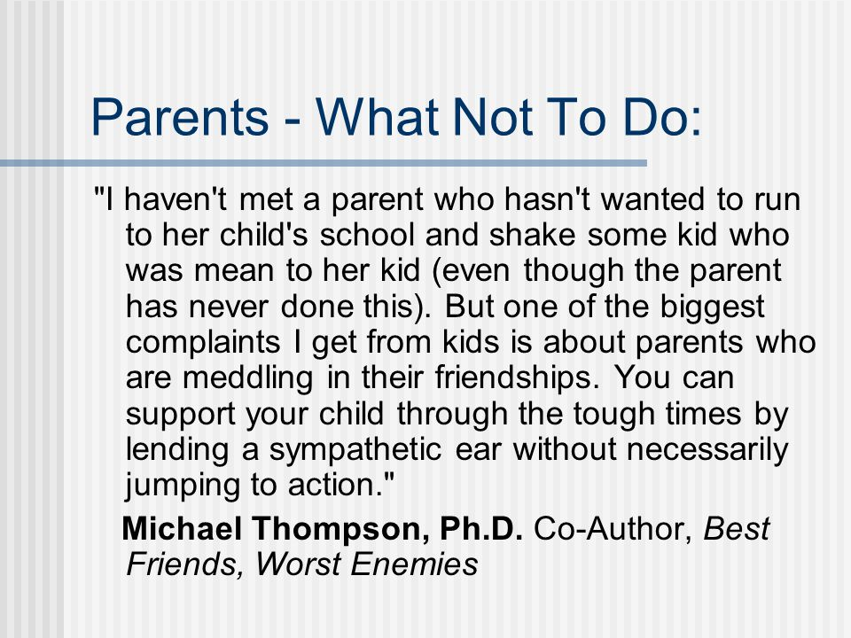 Parents - What Not To Do:
