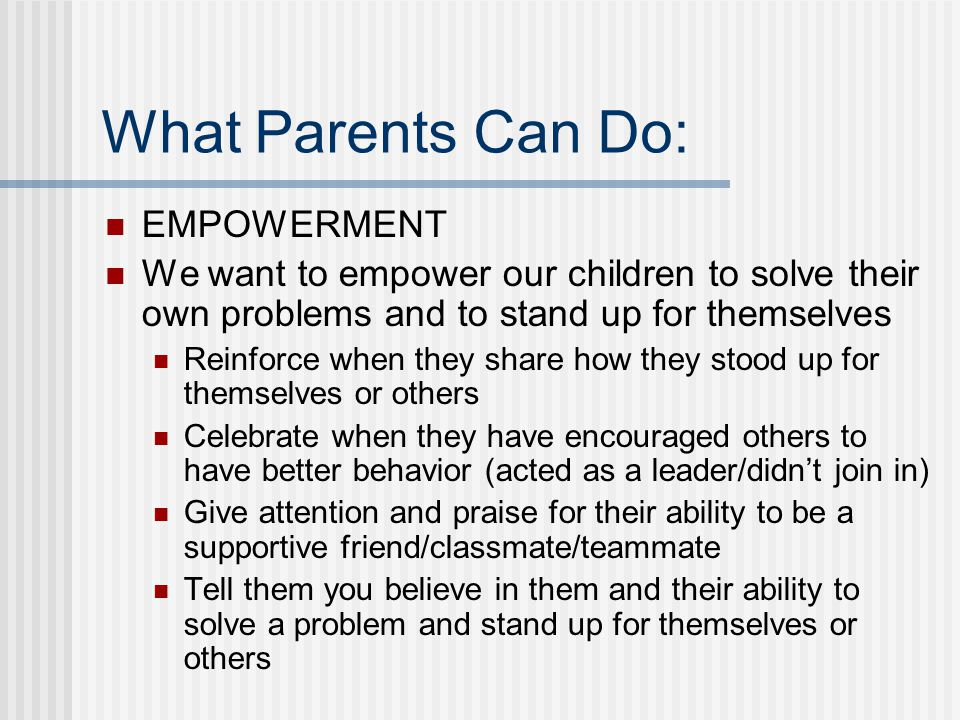 What Parents Can Do: EMPOWERMENT
