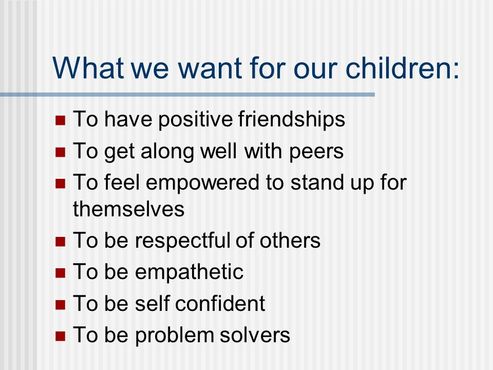 What we want for our children: