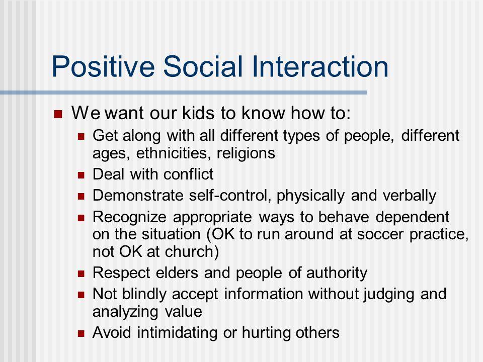 Positive Social Interaction
