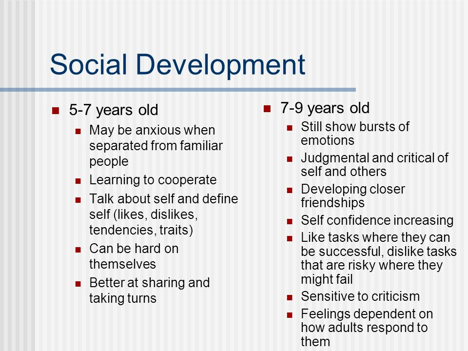 Social Development 5-7 years old 7-9 years old