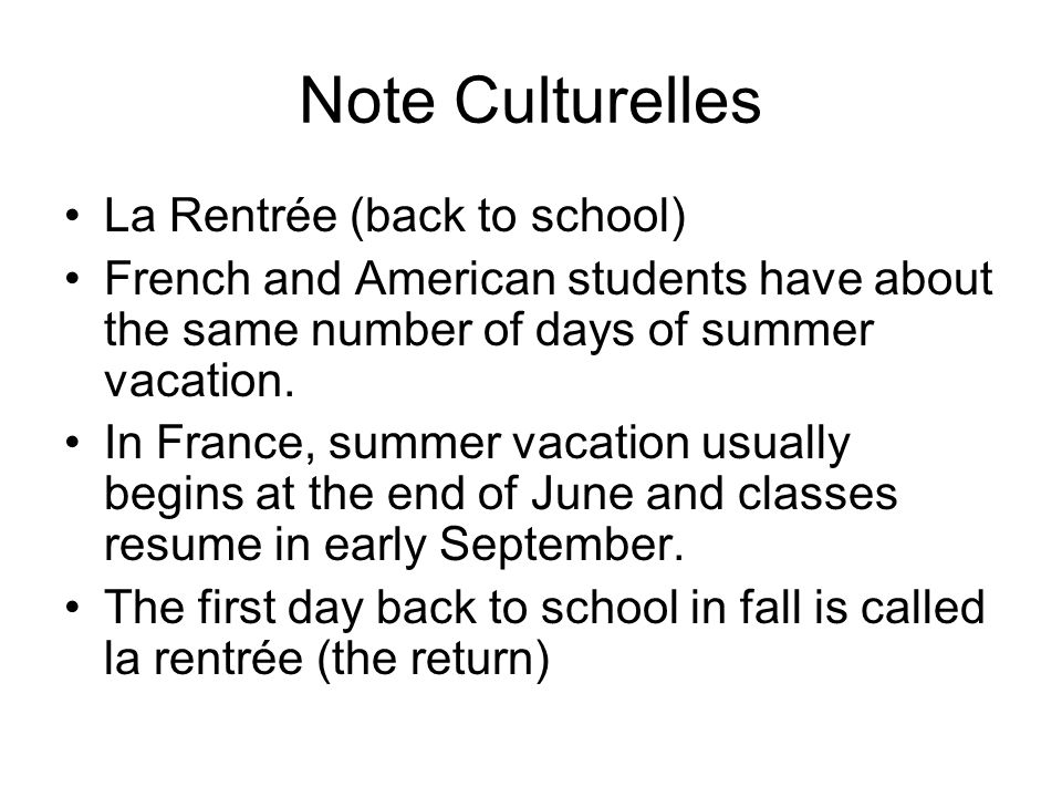 Note Culturelles La Rentrée (back to school)