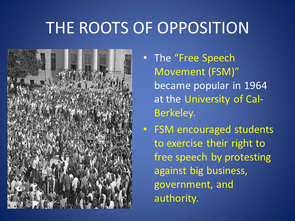 THE ROOTS OF OPPOSITION
