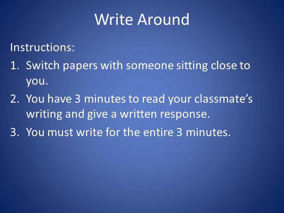 Write Around Instructions: