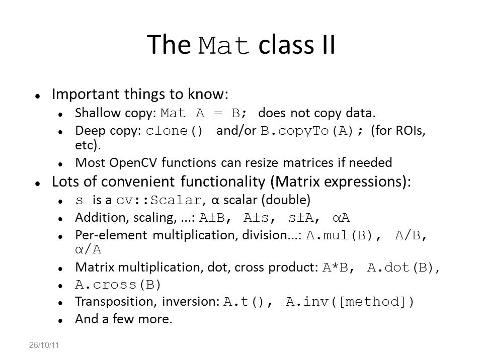 The Mat class II Important things to know: