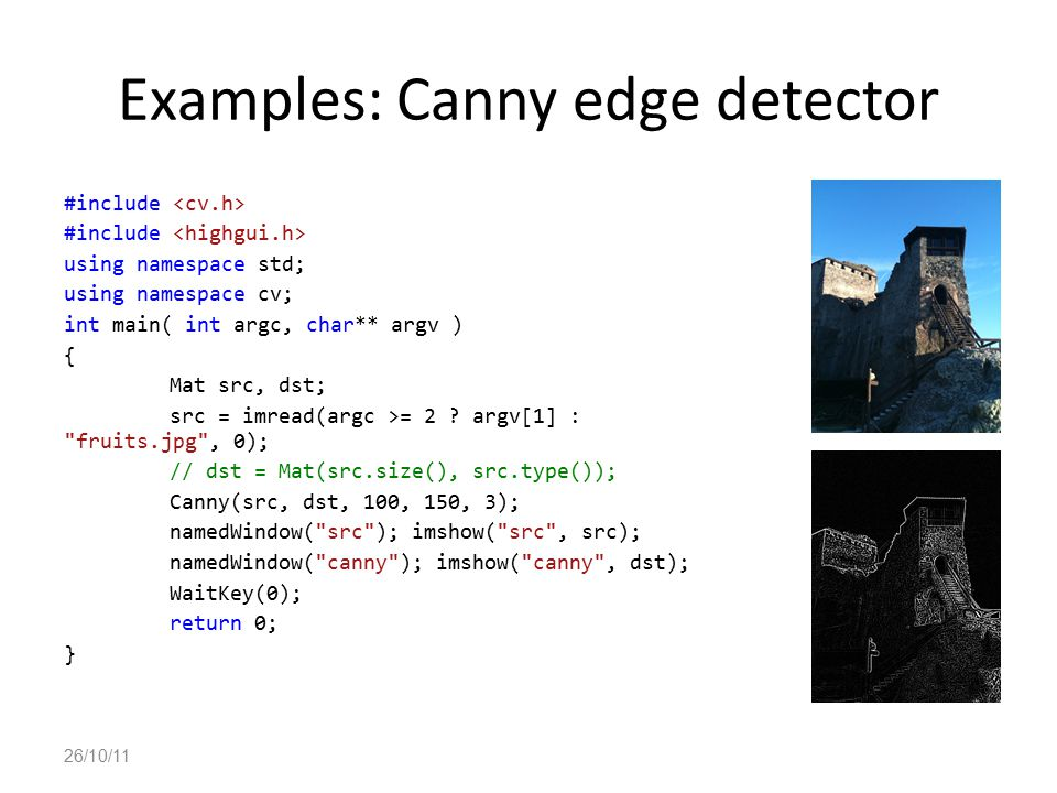 Examples: Canny edge detector