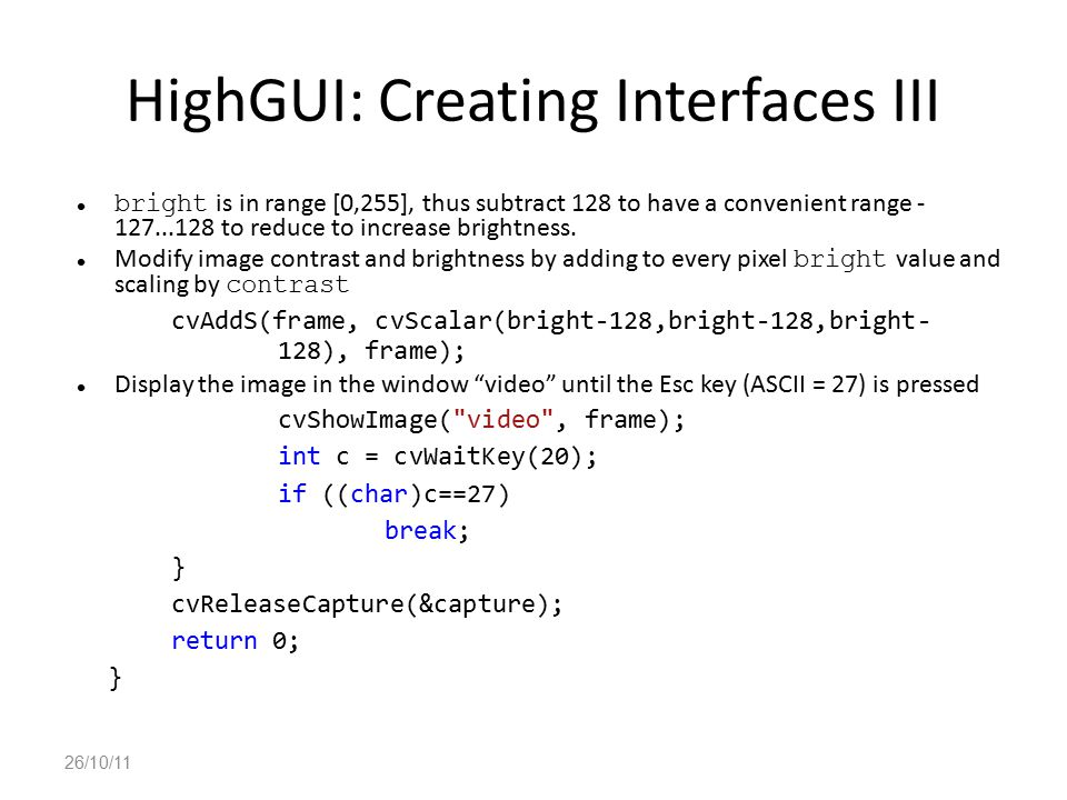 HighGUI: Creating Interfaces III