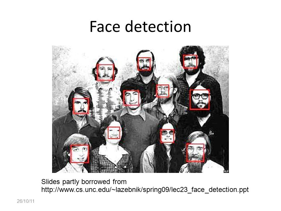 Face detection Slides partly borrowed from