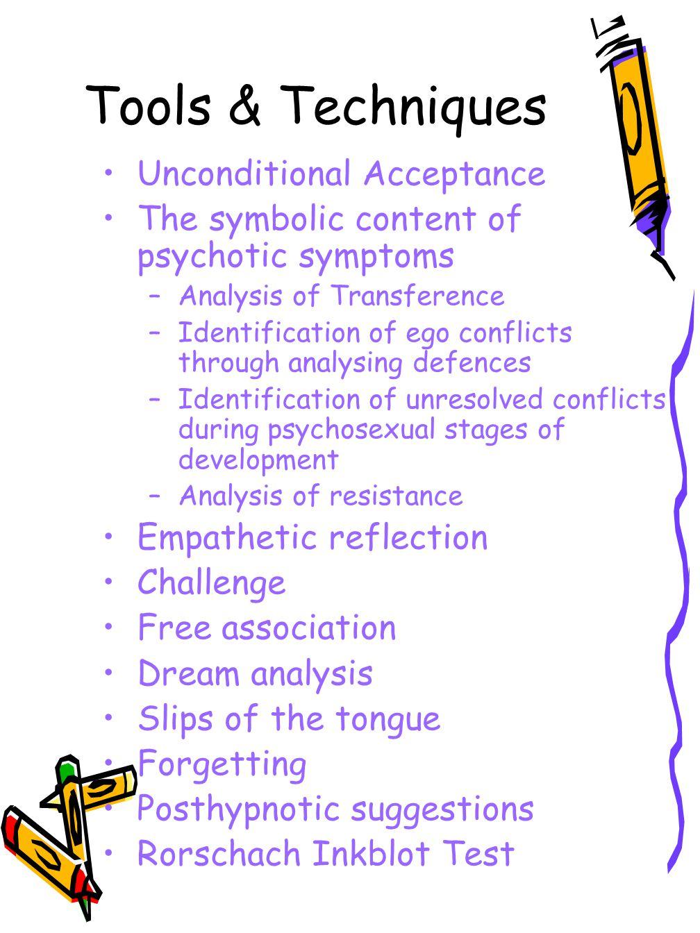 Tools & Techniques Unconditional Acceptance