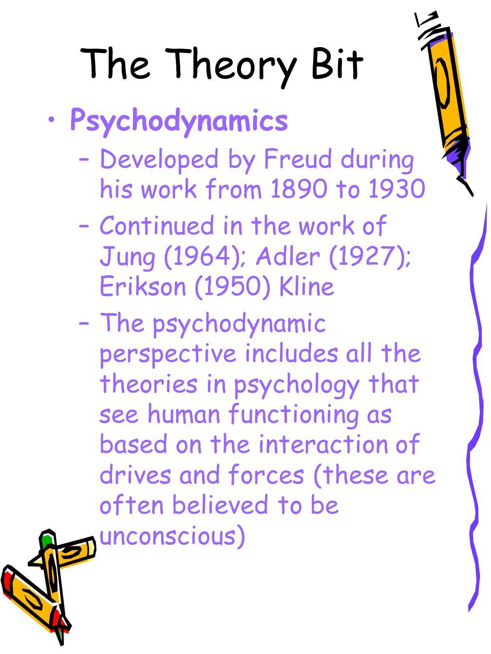The Theory Bit Psychodynamics