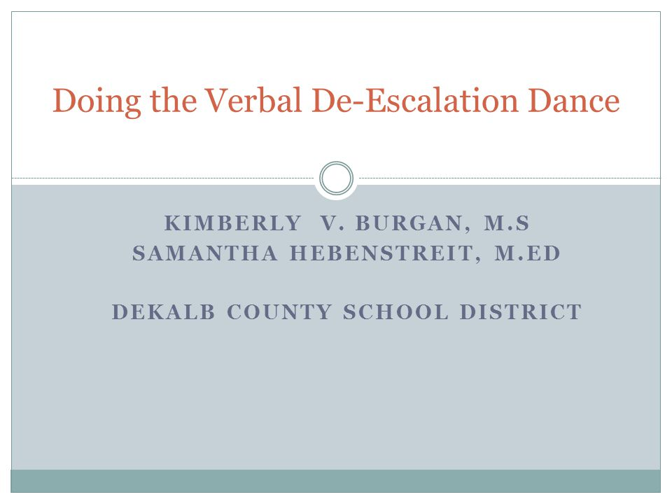 Doing the Verbal De-Escalation Dance
