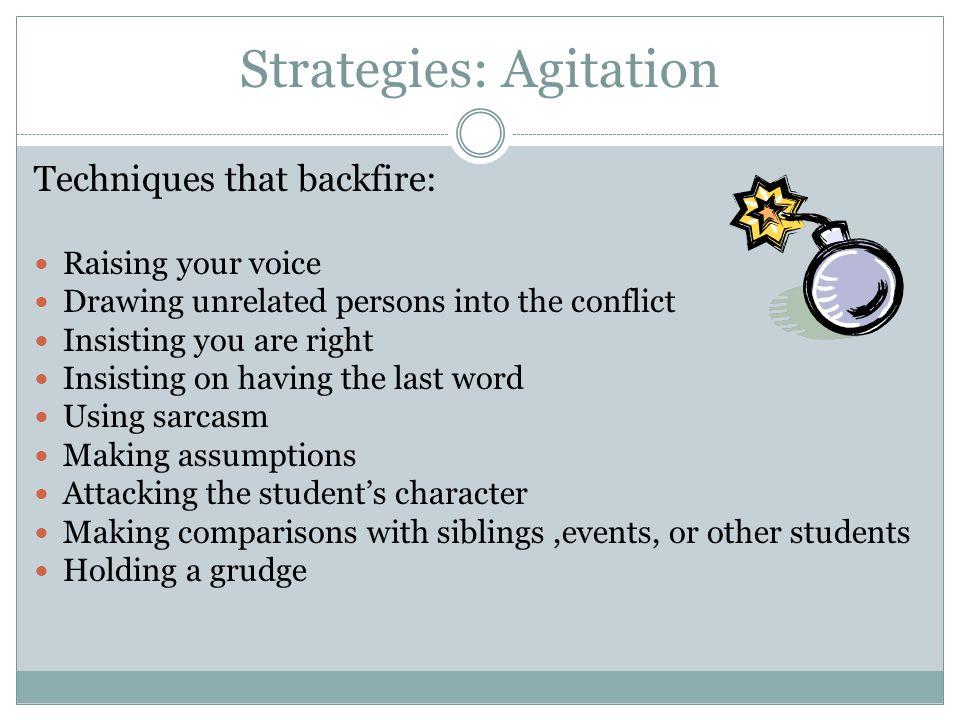Strategies: Agitation