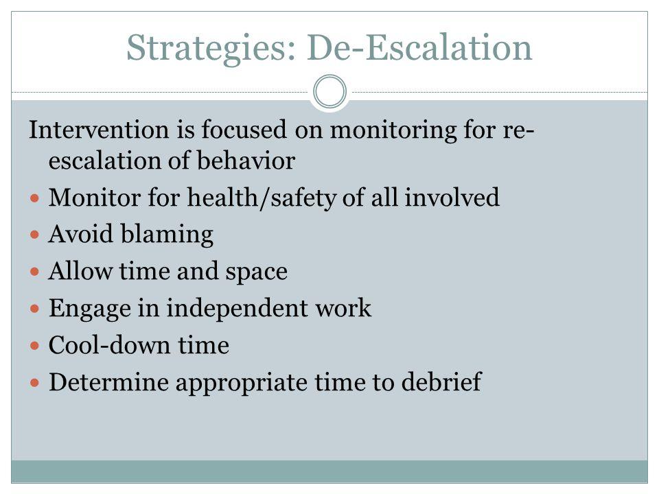 Strategies: De-Escalation
