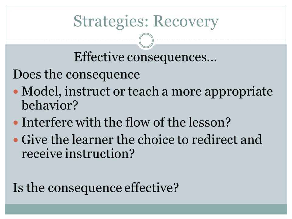 Effective consequences…