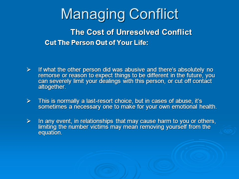 Managing Conflict The Cost of Unresolved Conflict
