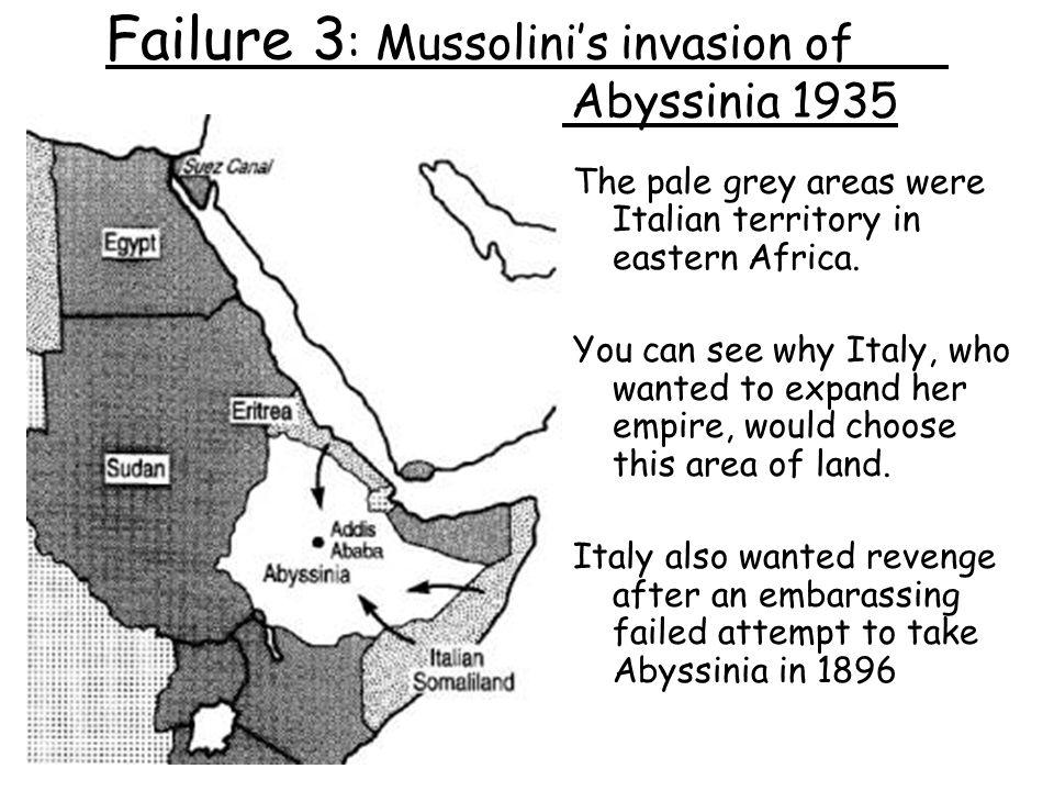 Failure 3: Mussolini's invasion of Abyssinia 1935