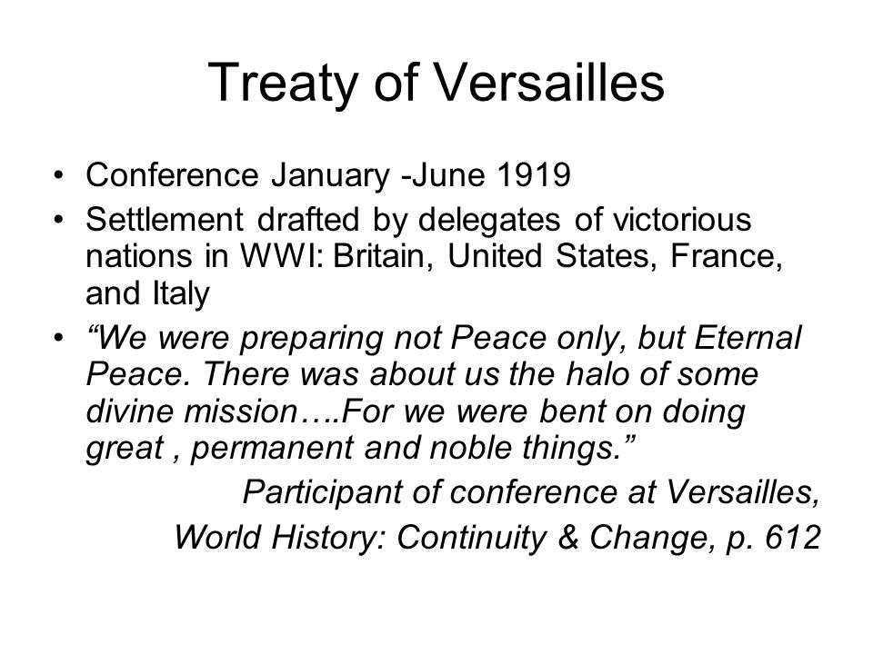 Treaty of Versailles Conference January -June 1919