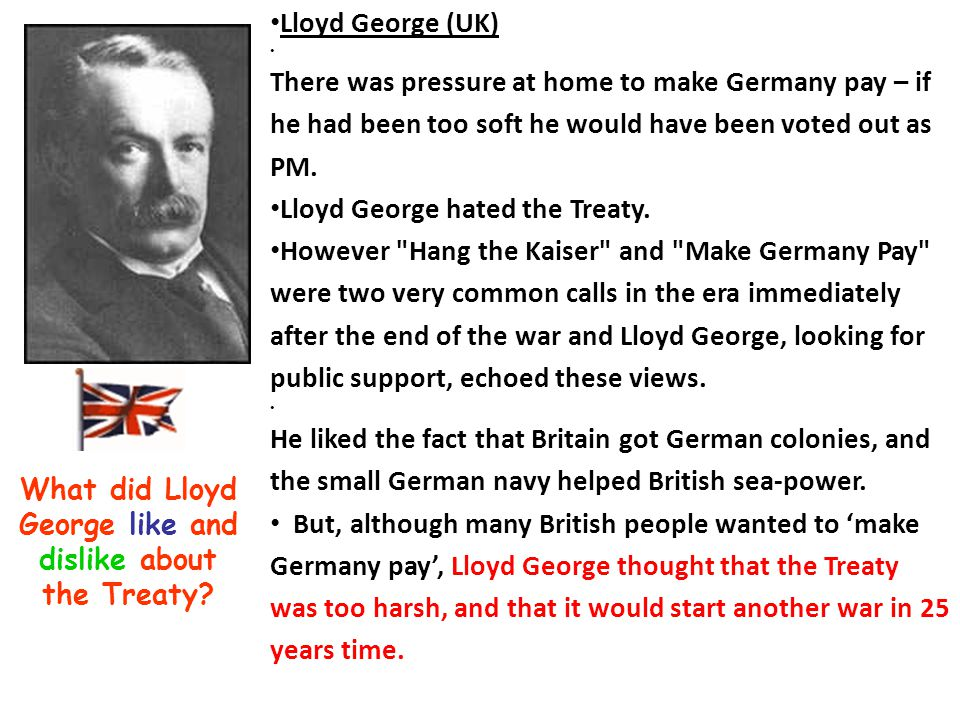 What did Lloyd George like and dislike about the Treaty