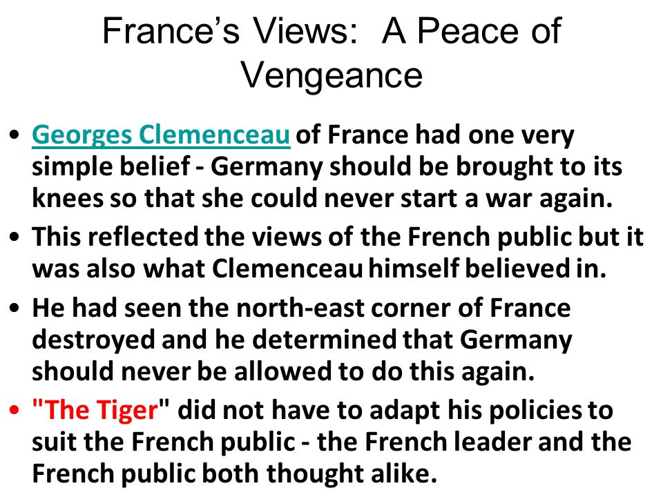 France's Views: A Peace of Vengeance