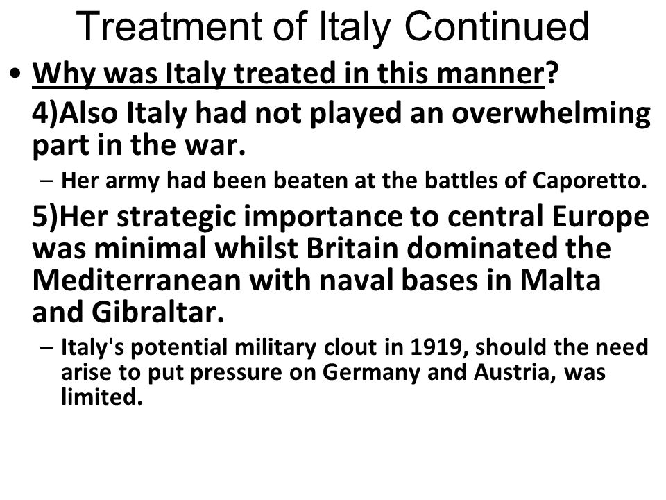Treatment of Italy Continued