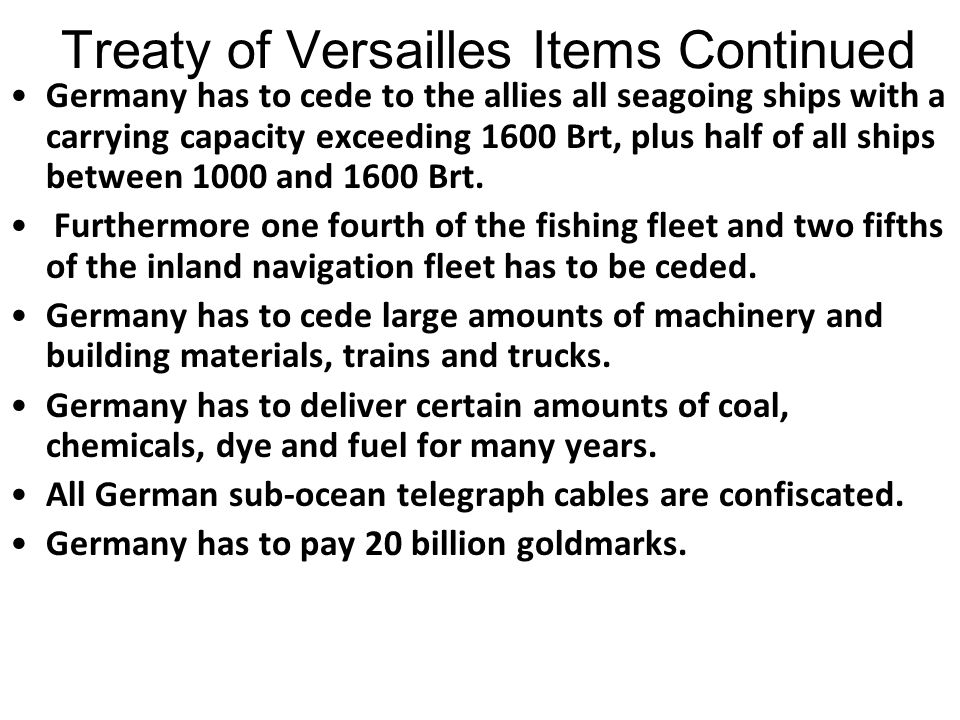 Treaty of Versailles Items Continued