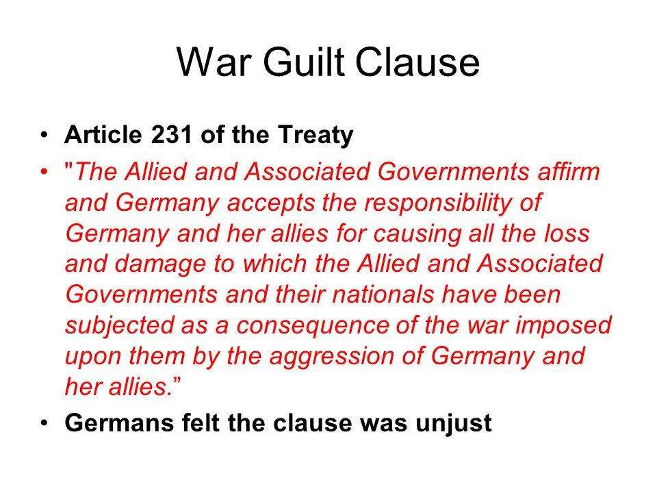 War Guilt Clause Article 231 of the Treaty
