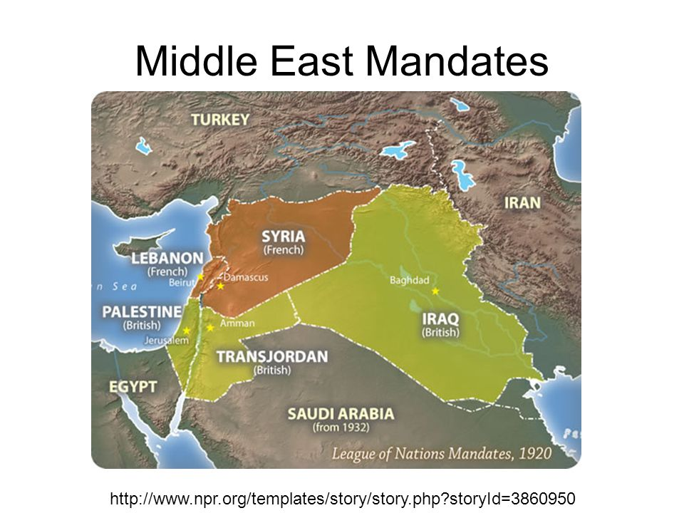 Middle East Mandates http://www.npr.org/templates/story/story.php storyId=3860950
