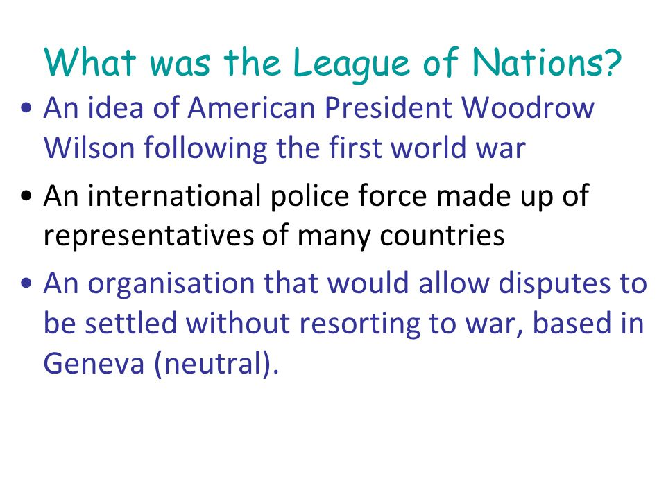 What was the League of Nations