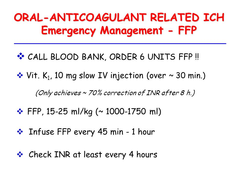 ORAL-ANTICOAGULANT RELATED ICH Emergency Management - FFP