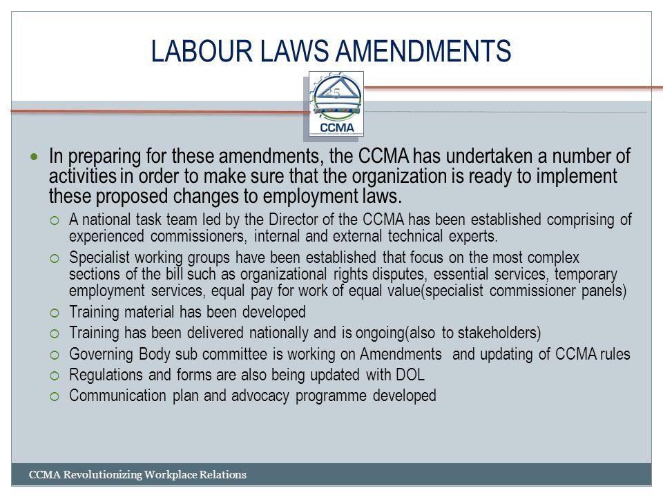 LABOUR LAWS AMENDMENTS