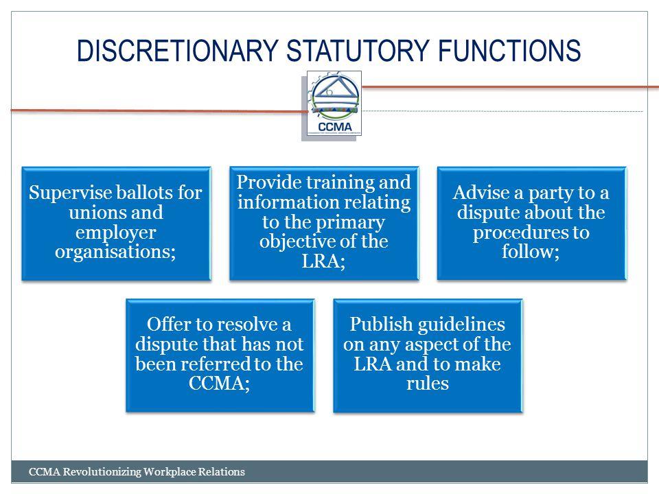 DISCRETIONARY STATUTORY FUNCTIONS