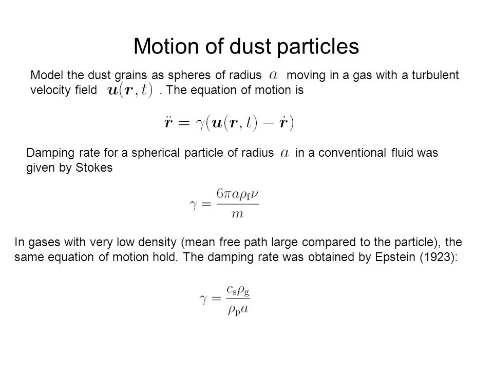 Motion of dust particles