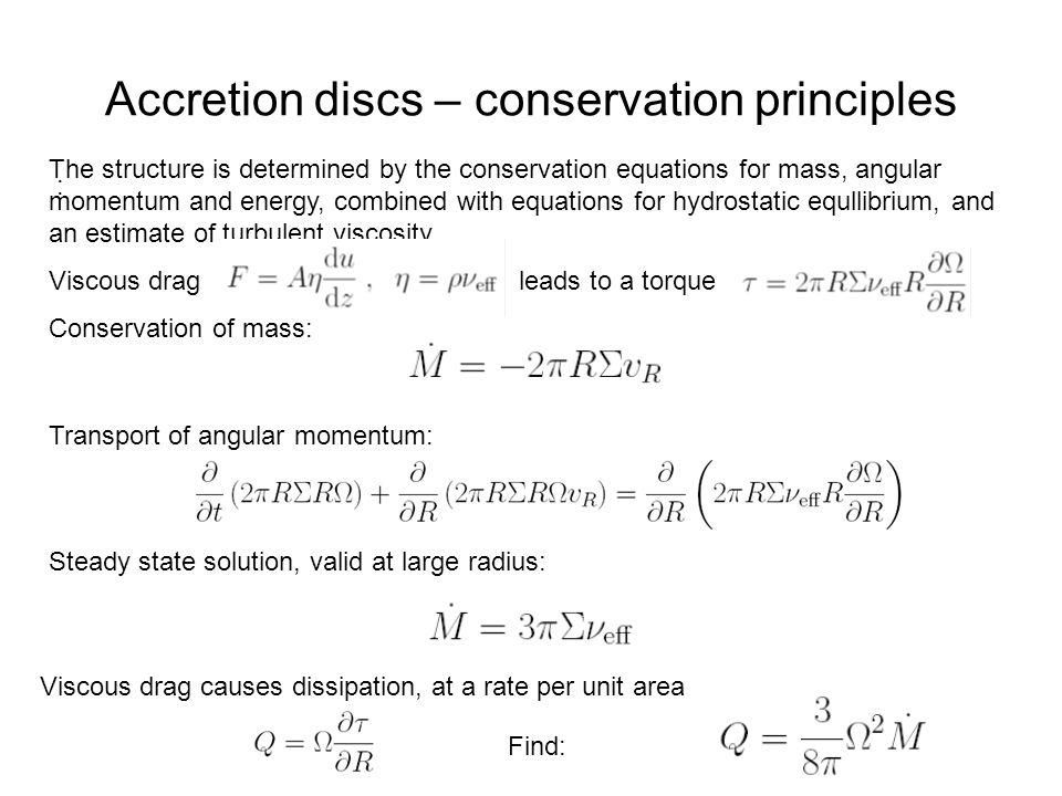 Accretion discs – conservation principles